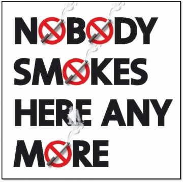 Nobody smokes here any more.
